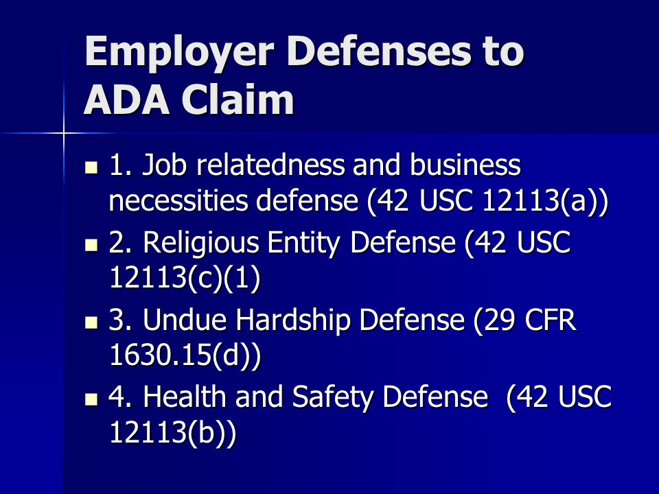 Employer Defenses to ADA Claim 1.