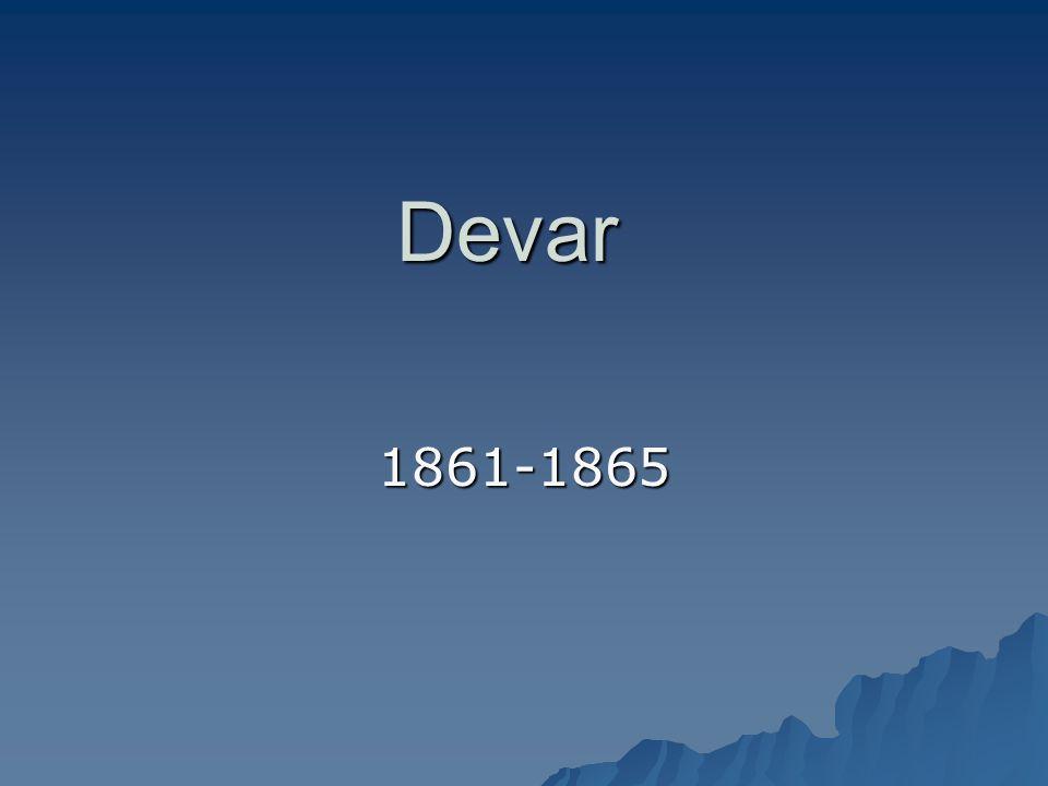 Devar 1861-1865