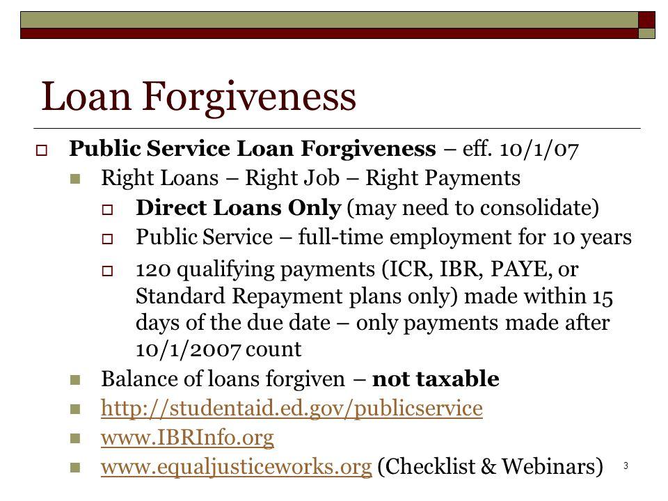 3 Loan Forgiveness  Public Service Loan Forgiveness – eff.