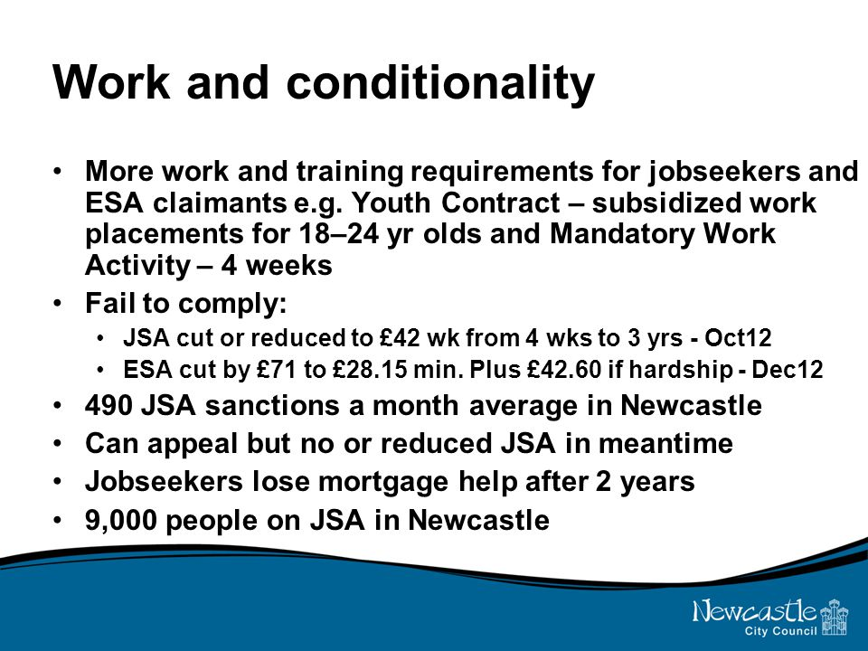 Work and conditionality More work and training requirements for jobseekers and ESA claimants e.g.