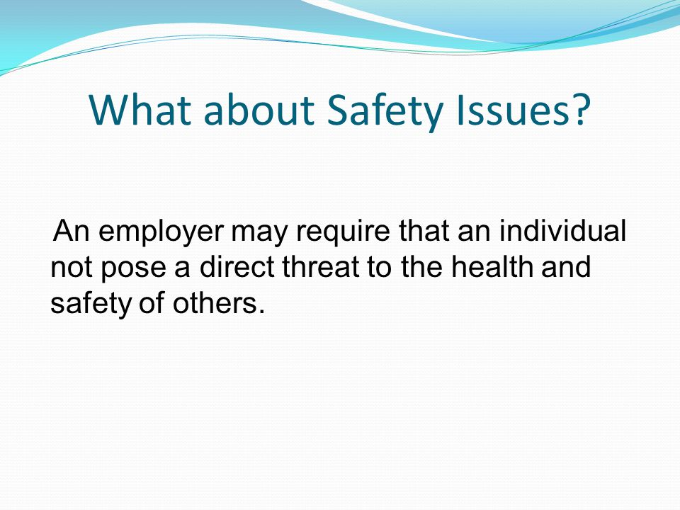 What about Safety Issues.