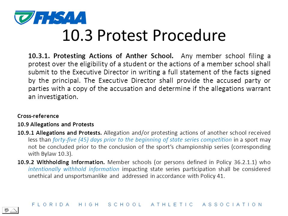 10.3 Protest Procedure 10.3.1. Protesting Actions of Anther School.