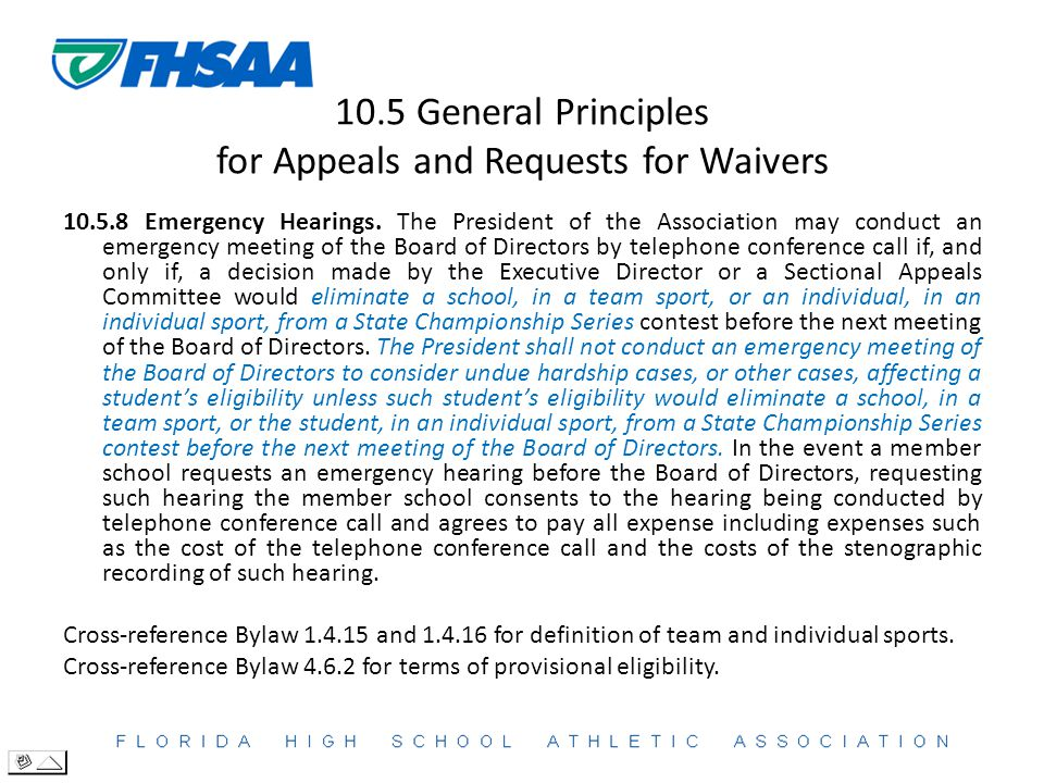 10.5 General Principles for Appeals and Requests for Waivers 10.5.8 Emergency Hearings.