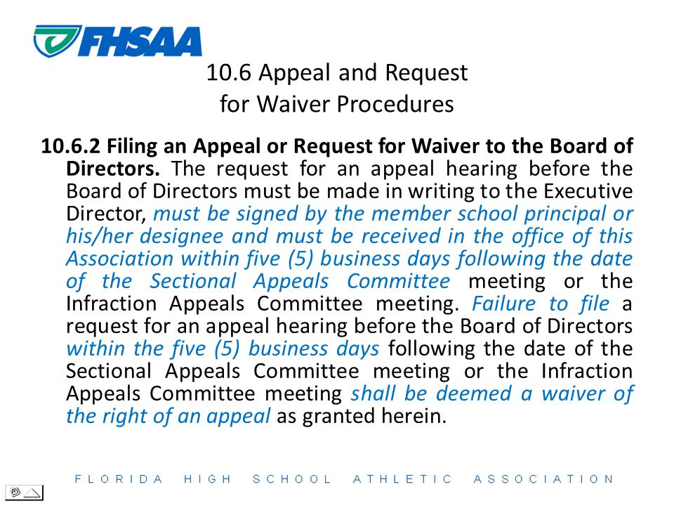 10.6 Appeal and Request for Waiver Procedures 10.6.2 Filing an Appeal or Request for Waiver to the Board of Directors.