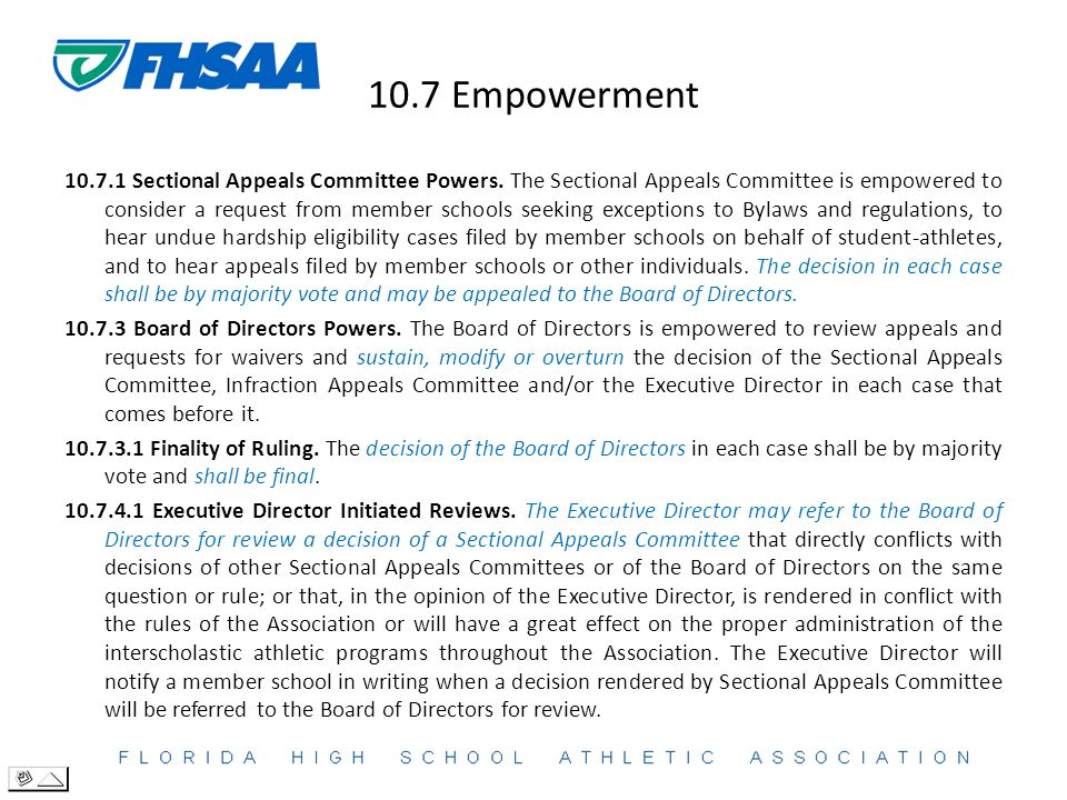 10.7 Empowerment 10.7.1 Sectional Appeals Committee Powers.
