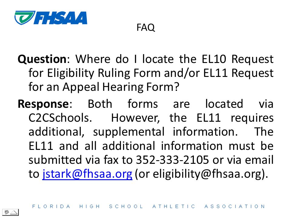 FAQ Question: Where do I locate the EL10 Request for Eligibility Ruling Form and/or EL11 Request for an Appeal Hearing Form.