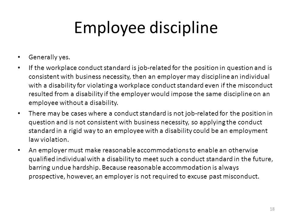 Employee discipline Generally yes.