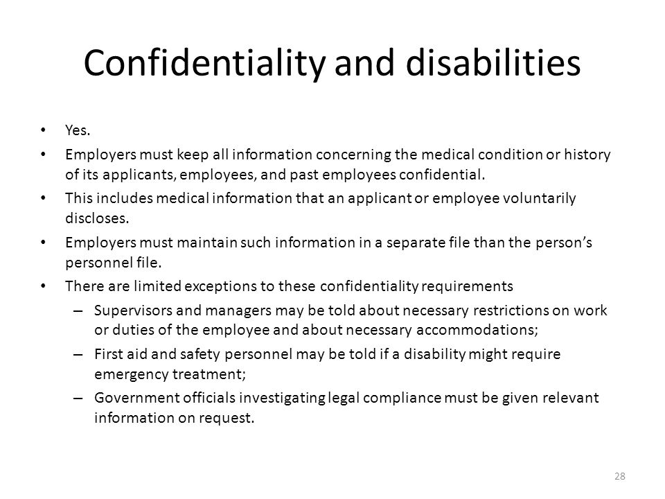 Confidentiality and disabilities Yes.