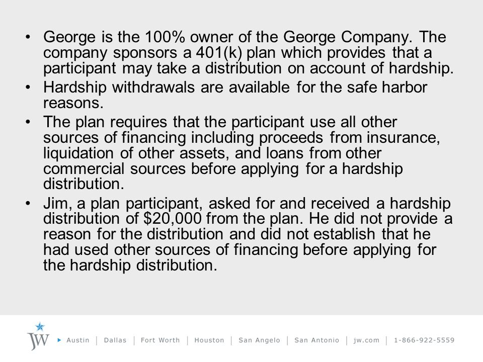 George is the 100% owner of the George Company.