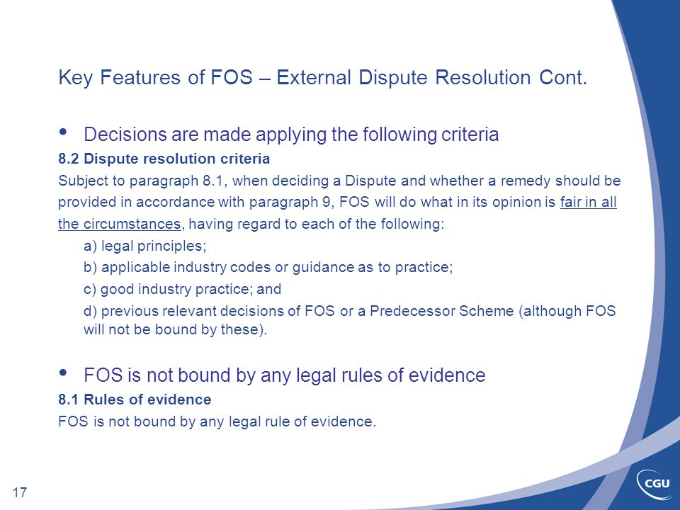 17 Key Features of FOS – External Dispute Resolution Cont.