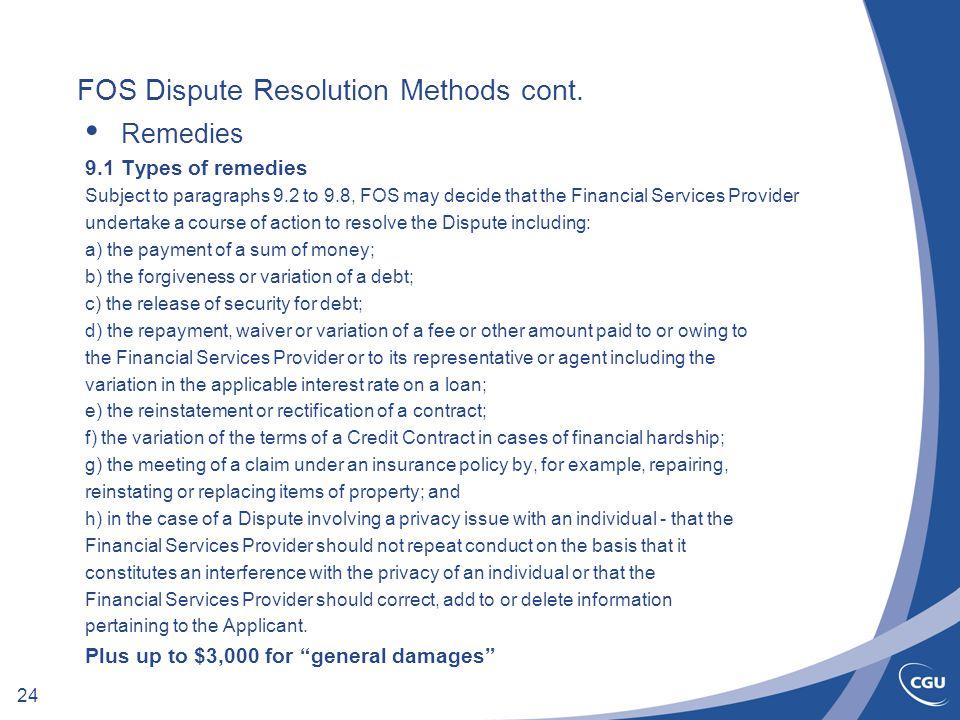 24 FOS Dispute Resolution Methods cont.