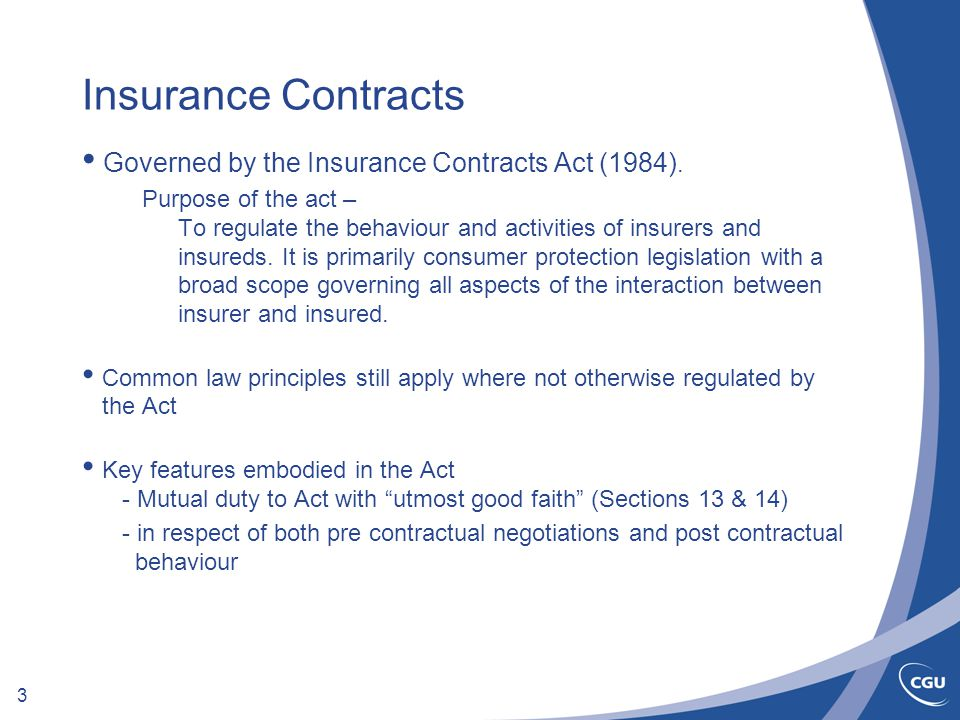 3 Insurance Contracts Governed by the Insurance Contracts Act (1984).