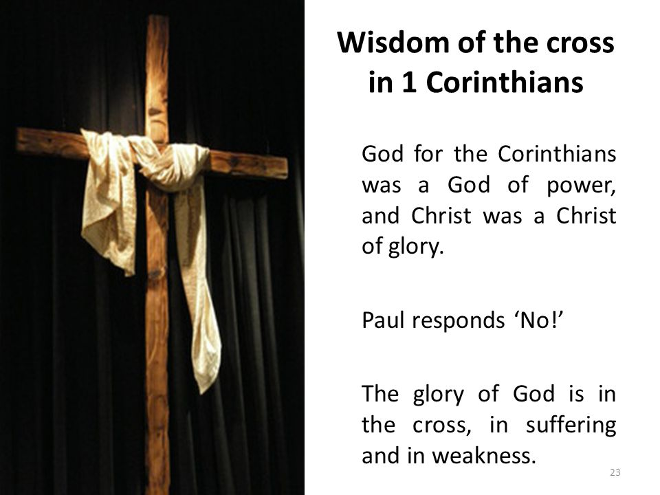 Wisdom of the cross in 2 Corinthians For the apostolic life the key of understanding is in the cross.