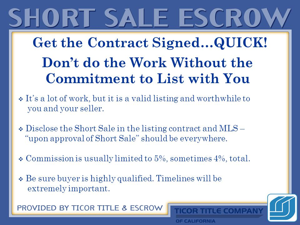 Get the Contract Signed…QUICK.
