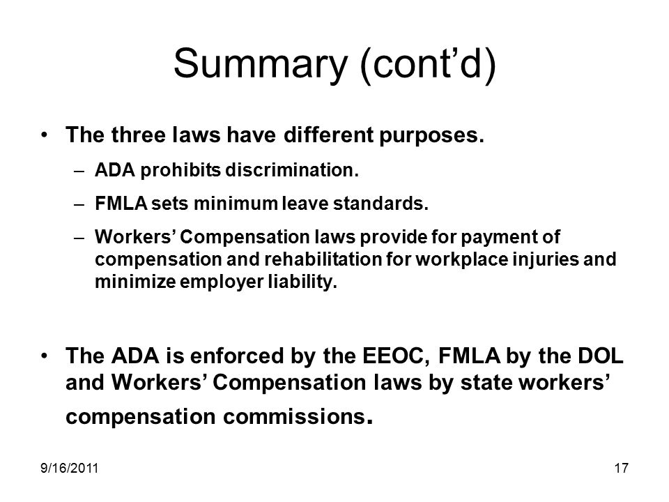 Summary (cont'd) The three laws have different purposes.
