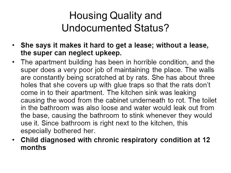 Housing Quality and Undocumented Status.