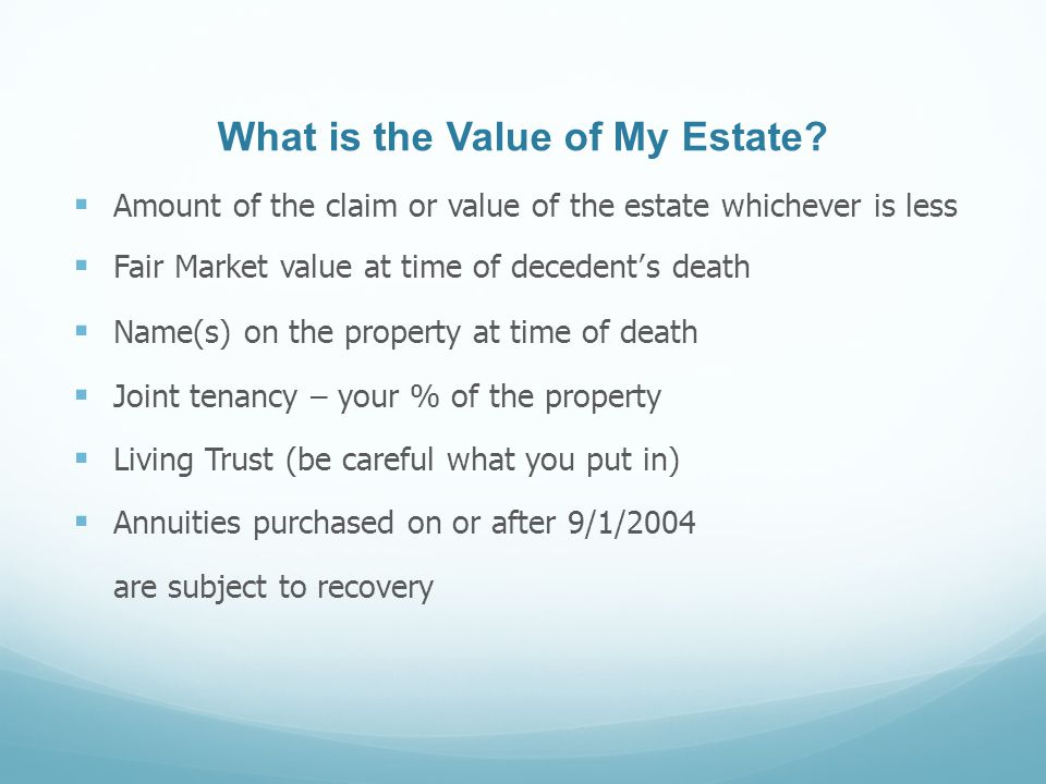 What is the Value of My Estate.