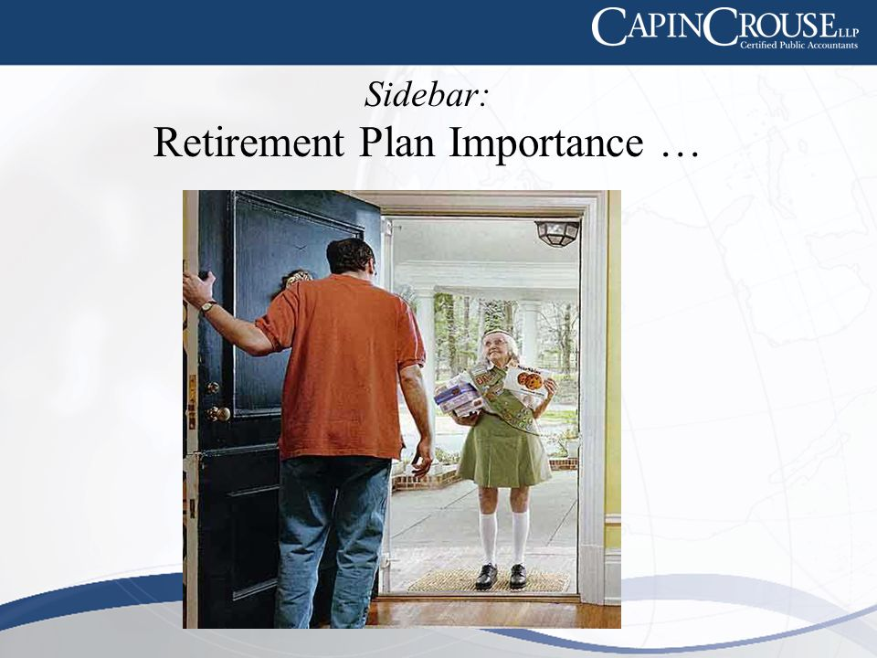 Sidebar: Retirement Plan Importance …