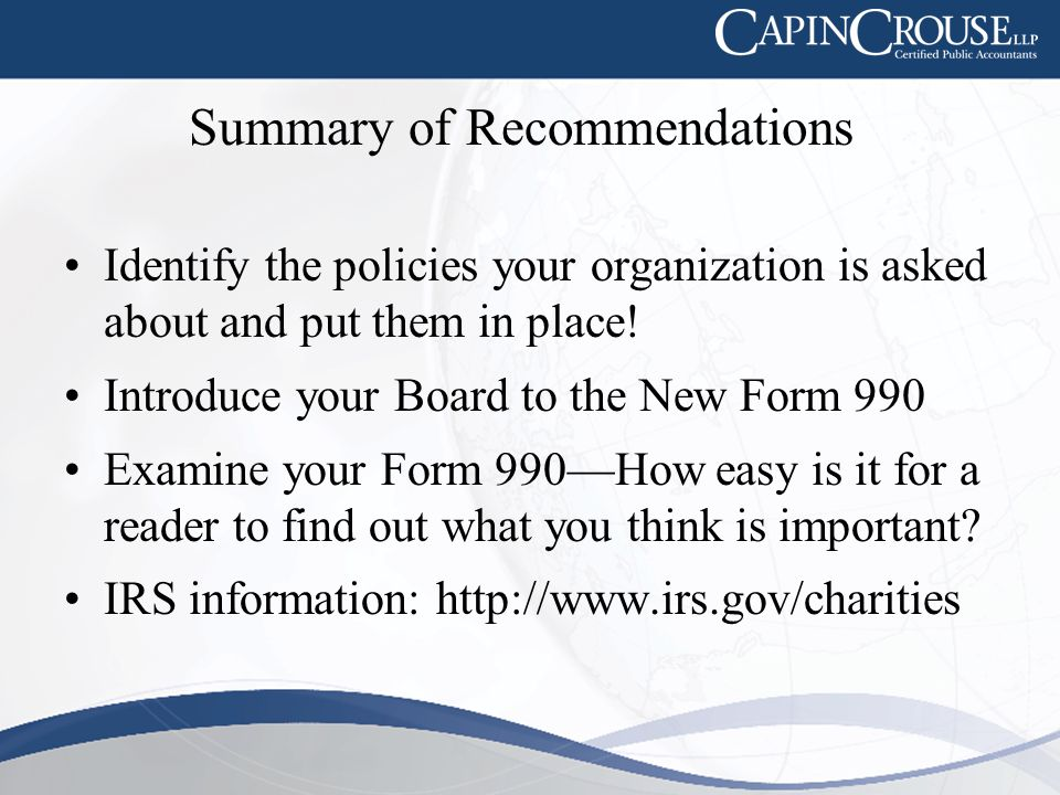 Summary of Recommendations Identify the policies your organization is asked about and put them in place.