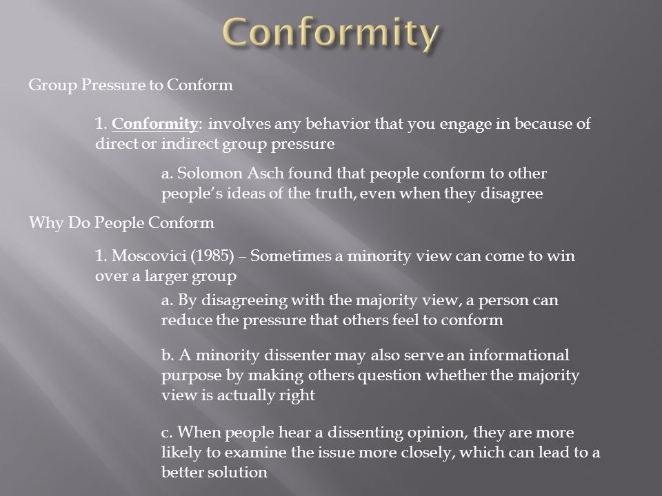 Group Pressure to Conform 1.