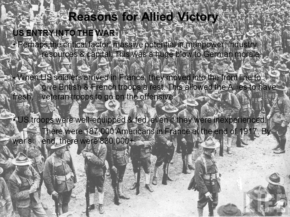 Reasons for Allied Victory OTHER CONSIDERATIONS Victory was not inevitable.