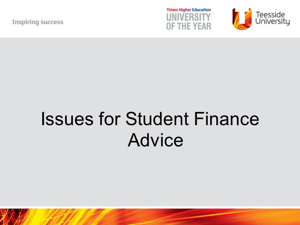 Issues for Student Finance Advice