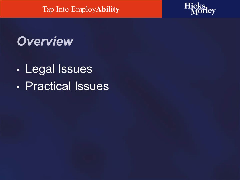 Tap Into EmployAbility Human Rights Code Provides protection to enumerated groups of persons in employment to eliminate discrimination and harassment