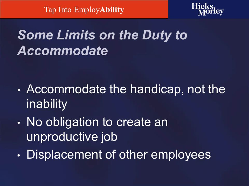 Tap Into EmployAbility Performance Management What can you discipline and/or terminate an employee for if that person has a disability.