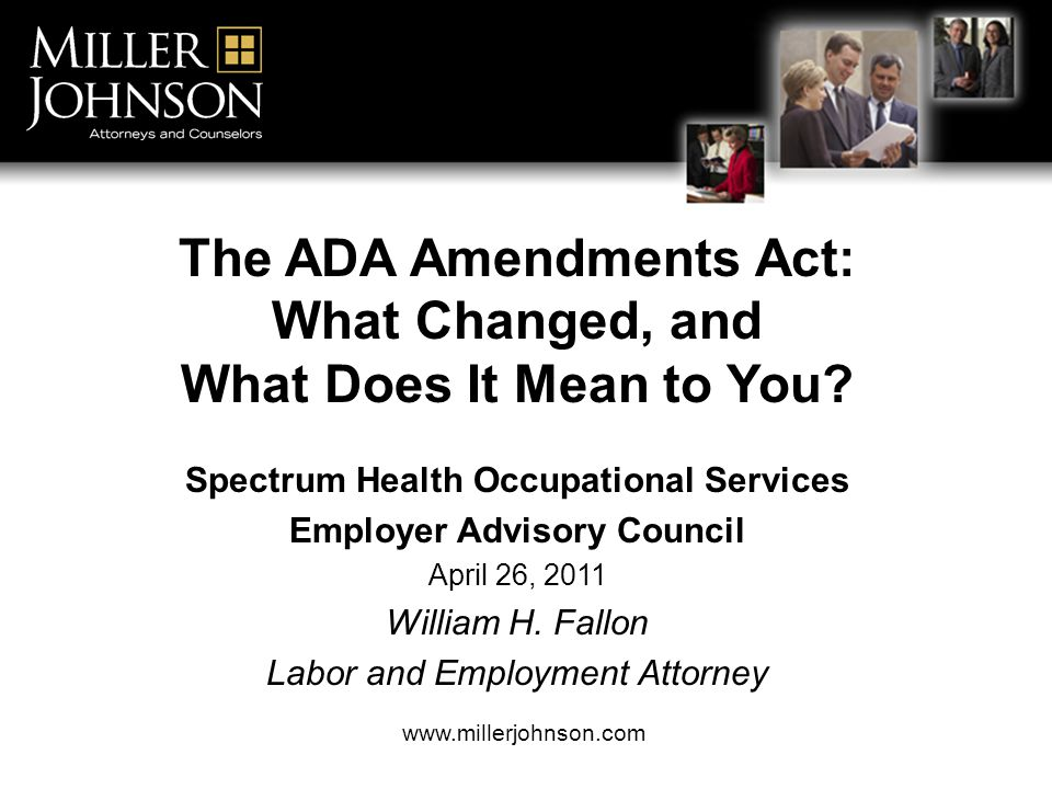 The ADA Amendments Act: What Changed, and What Does It Mean to You.