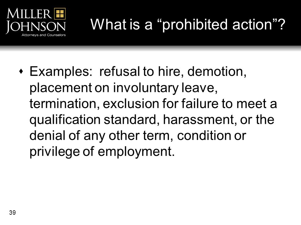 39 What is a prohibited action .