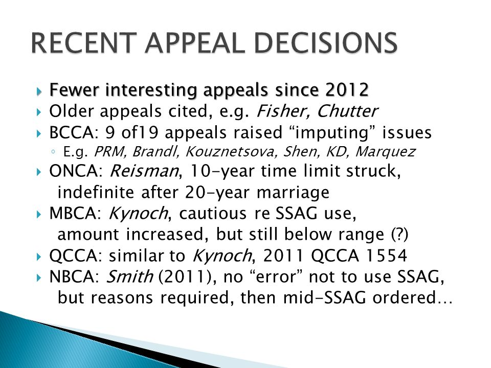 """ Fewer interesting appeals since 2012  Older appeals cited, e.g. Fisher, Chutter  BCCA: 9 of19 appeals raised """"imputing"""" issues ◦ E.g. PRM, Brandl,"""