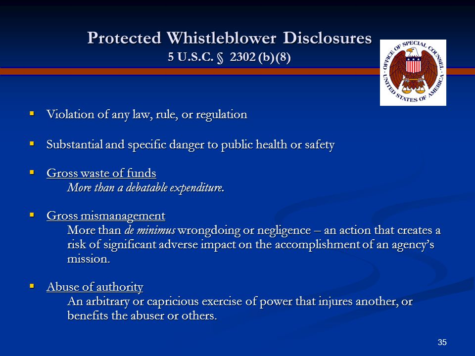 34 Elements of Proof: Reprisal for Whistleblowing 5 U.S.C.