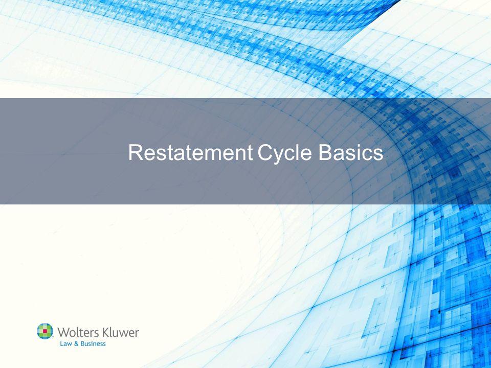 Restatement Cycle Basics