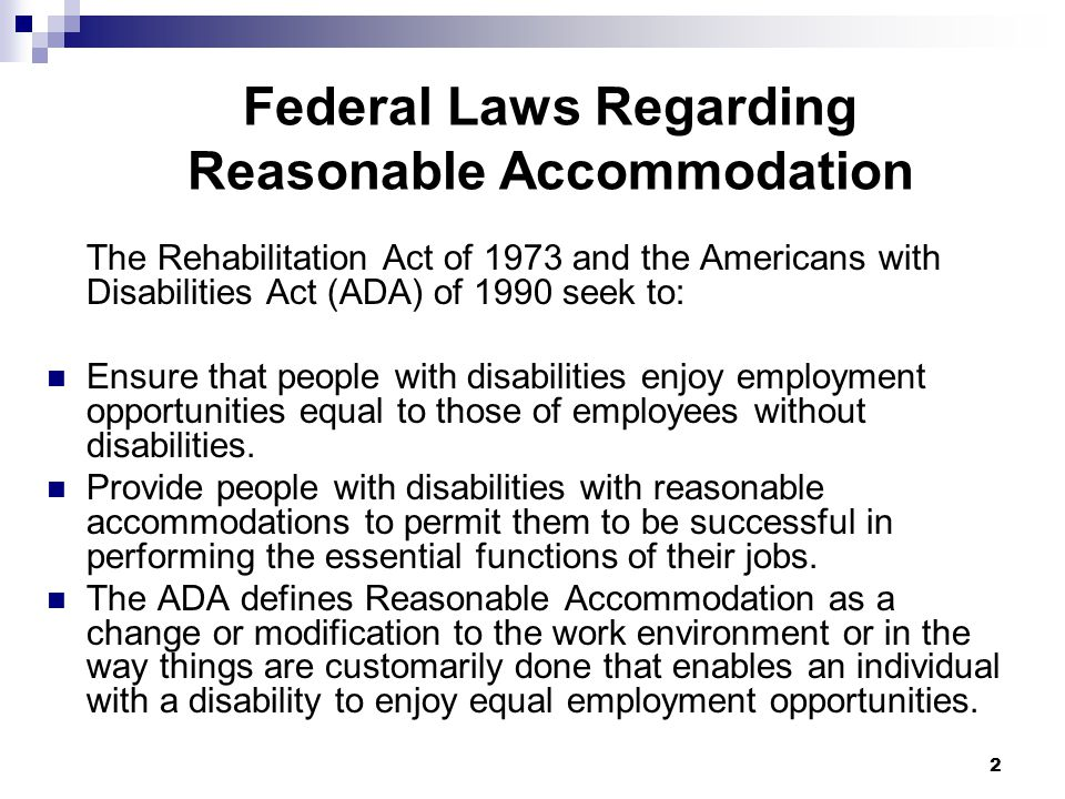 3 33 Reasonable Accommodation It is the policy of VA to provide equal opportunity to all qualified individuals with disabilities in accordance with the Rehabilitation Act of 1973 and to fully comply with all other legal and regulatory requirements.