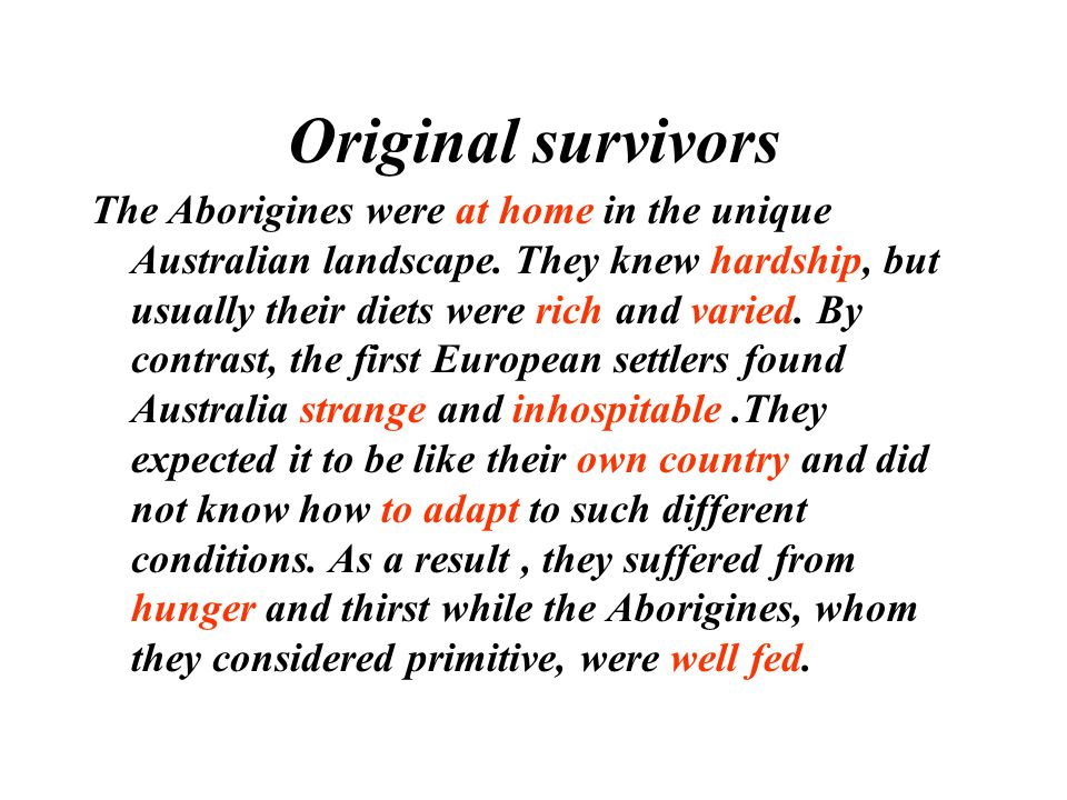 Original survivors The Aborigines were at home in the unique Australian landscape.