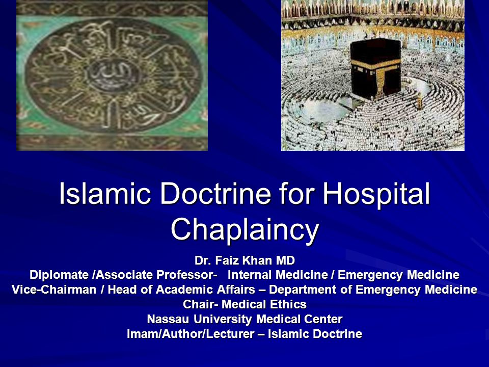 Islamic Doctrine for Hospital Chaplaincy Dr.
