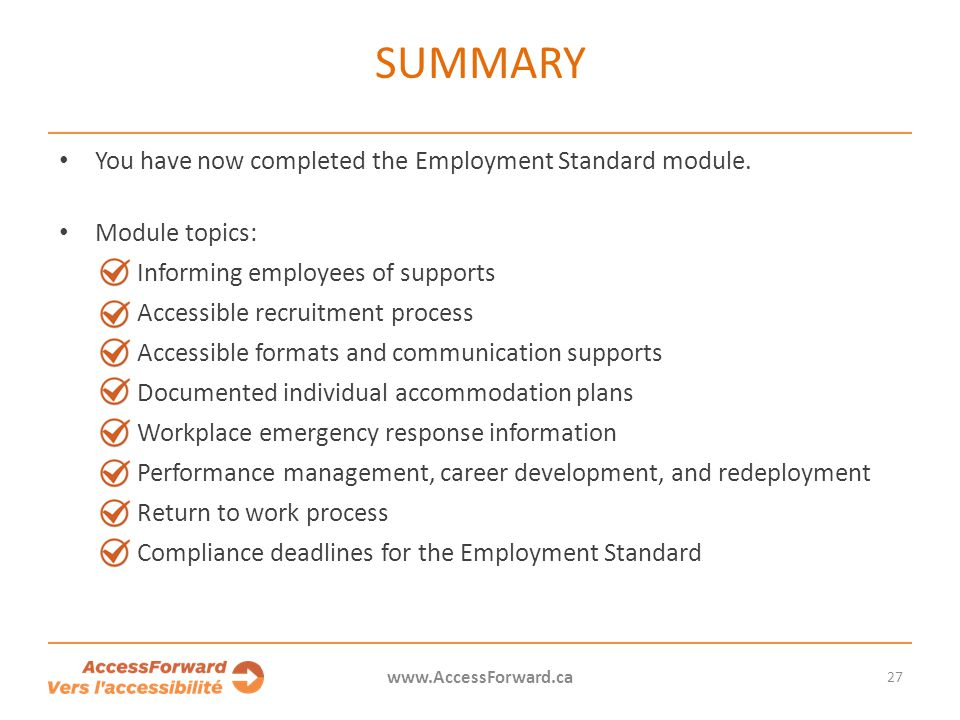 SUMMARY You have now completed the Employment Standard module.
