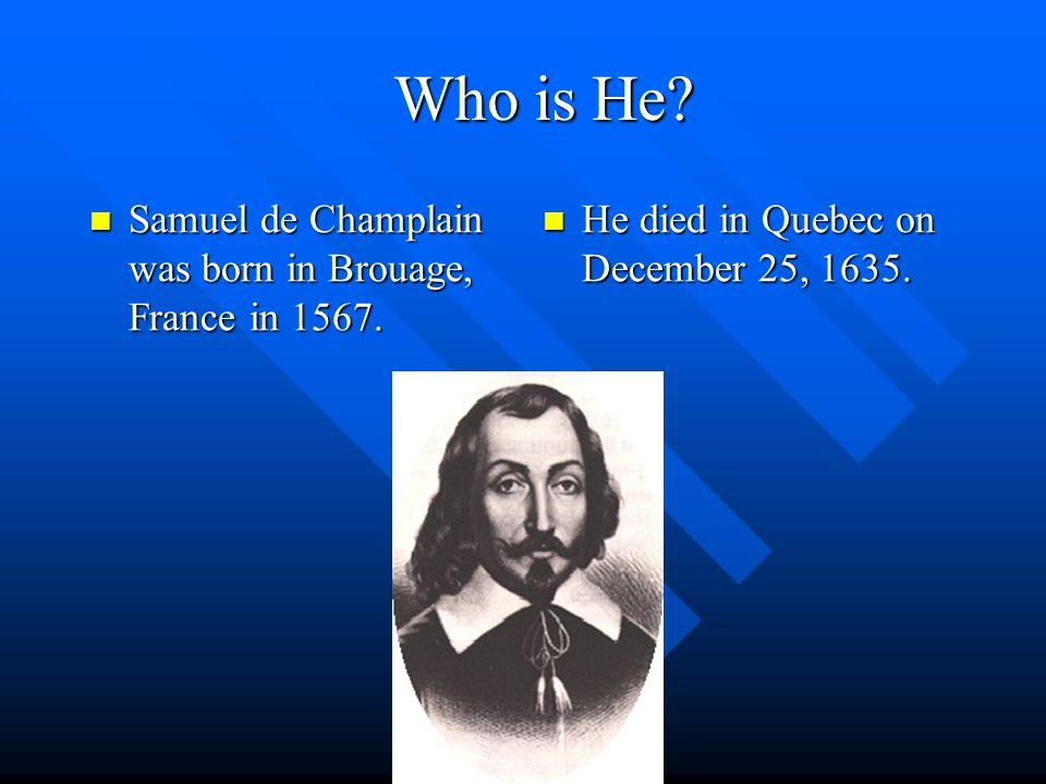 The Samuel de Champlain Museum! Owner: Kate Colagreco