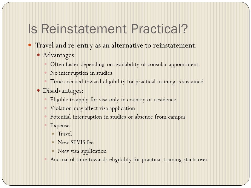 Is Reinstatement Practical.Travel and re-entry as an alternative to reinstatement.