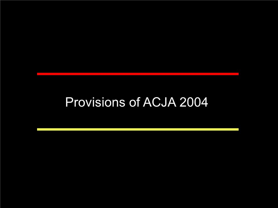 Introductions Provisions of ACJA 2004