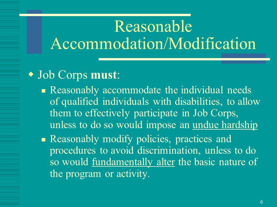 7 Reasonable Accommodation: Modifications/Adjustments...