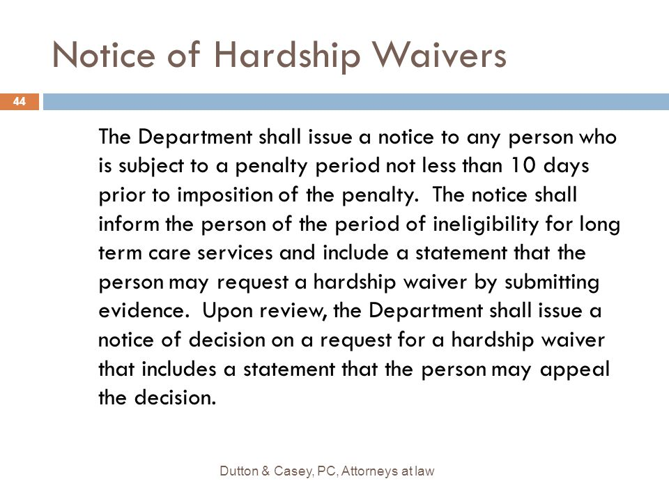 Notice of Hardship Waivers The Department shall issue a notice to any person who is subject to a penalty period not less than 10 days prior to imposition of the penalty.