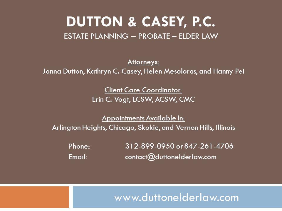 DUTTON & CASEY, P.C.