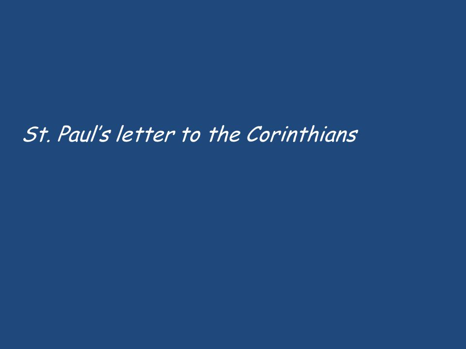 St. Paul's letter to the Corinthians