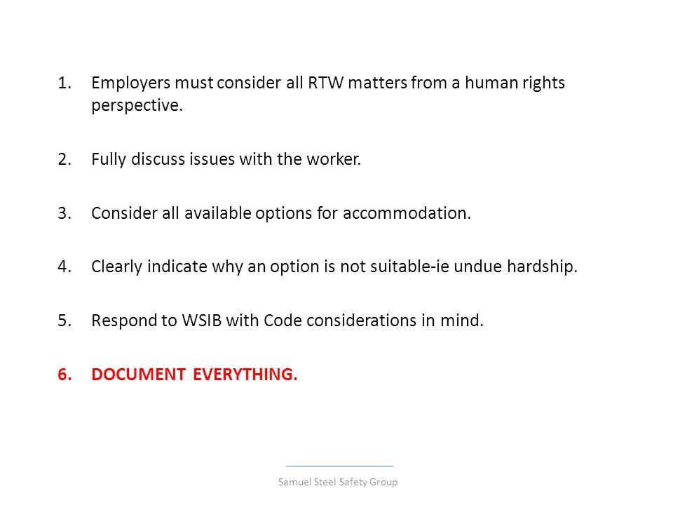 1.Employers must consider all RTW matters from a human rights perspective.