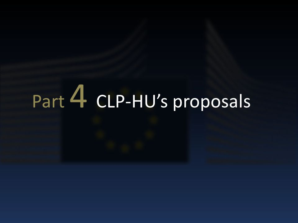 Part 4 CLP-HU's proposals
