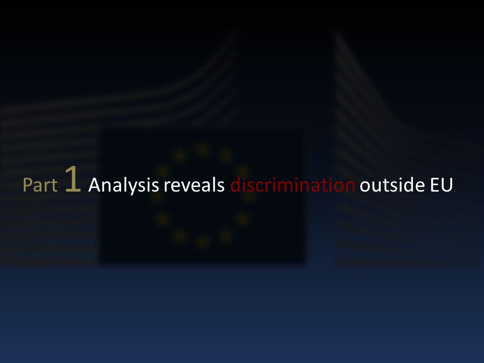 Part 1 Analysis reveals discrimination outside EU