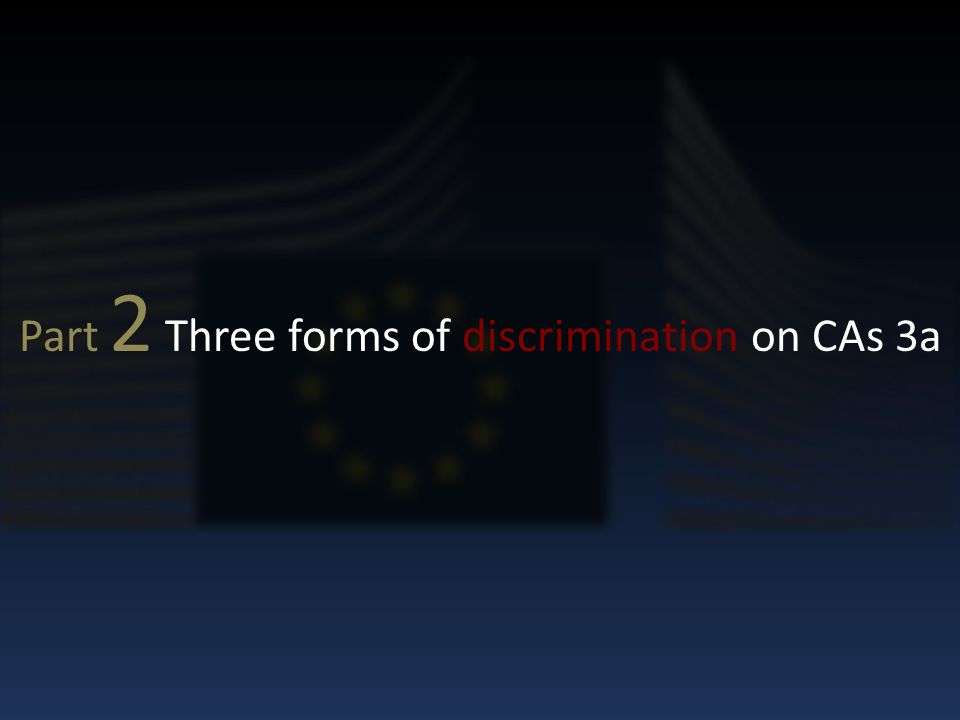 Part 2 Three forms of discrimination on CAs 3a