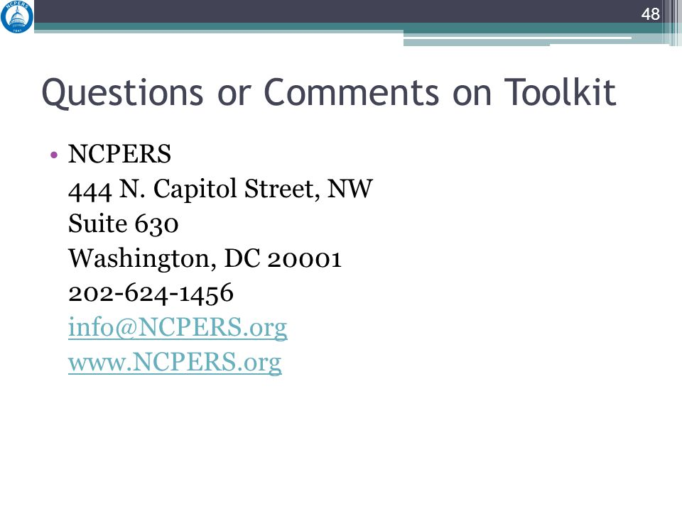Questions or Comments on Toolkit NCPERS 444 N.