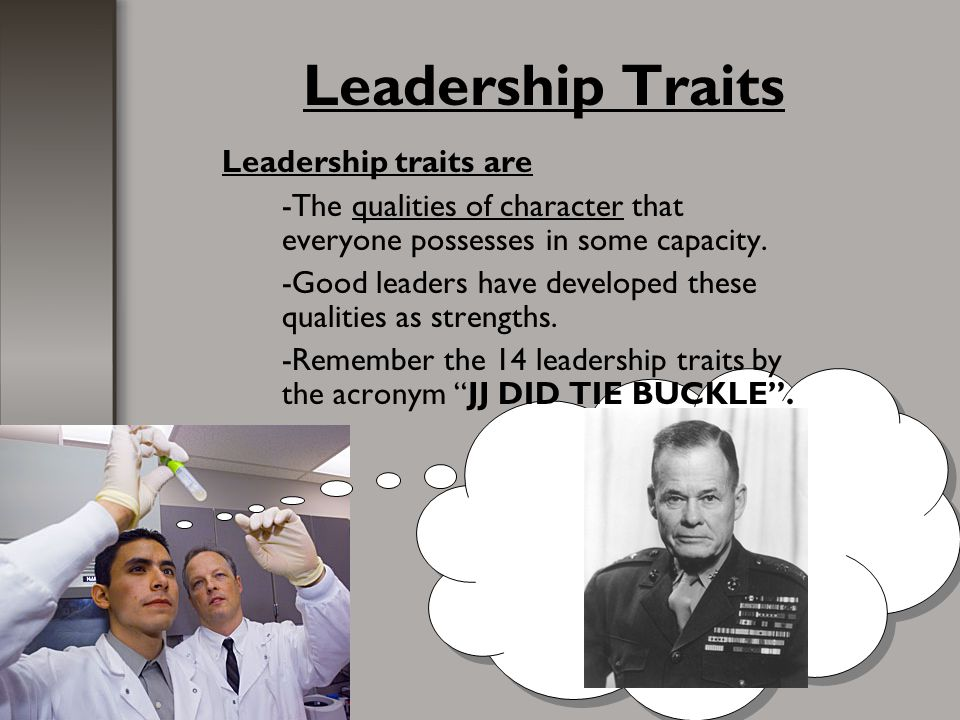11 Leadership Principles Keep Your Men Informed.(1) When possible, explain why tasks must be done.